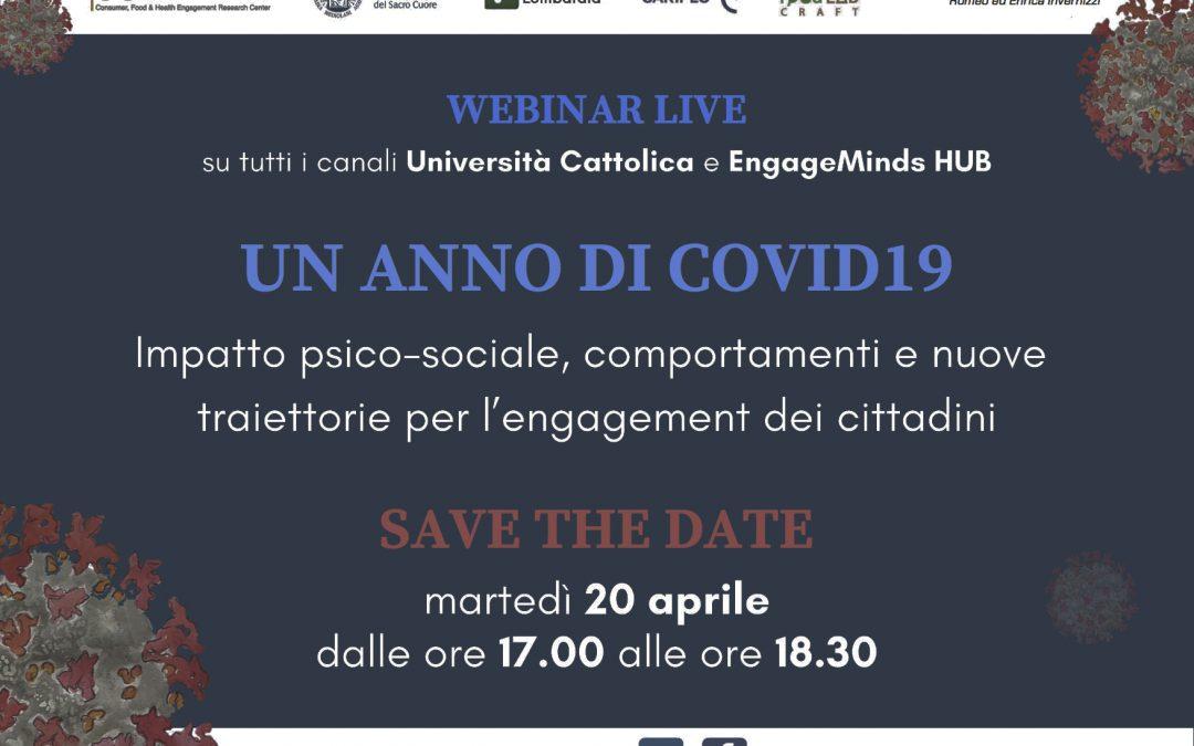 Un anno di COVID19: impatto psico-sociale, comportamenti e nuove traiettorie per l'engagement dei cittadini